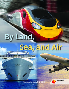 By Land, Sea, and Air