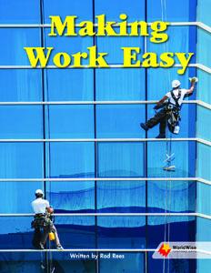 Making Work Easy