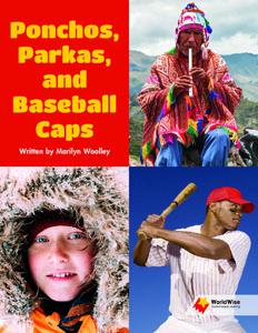 Ponchos, Parkas, and Baseball Caps