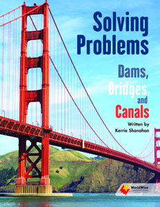 Solving Problems: Canals, Dams, Bridges