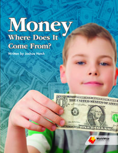 Money: Where Does it Come From?