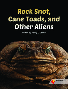 Rock Snot, Cane Toads, and Other Aliens